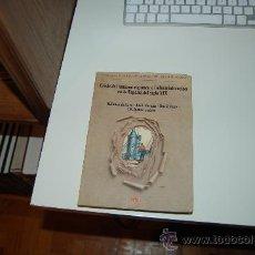 Libros de segunda mano: CRISIS DEL ANTIGUO RÉGIMEN E INDUSTRIALIZACIÓN EN LA ESPAÑA DEL SIGLO XIX. Lote 26652130