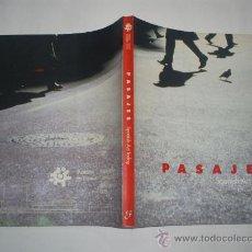 Libros de segunda mano: PASAJES SPANISH ART TODAY PABELLON ESPAÑA EXPO 92 RM41605. Lote 21436108