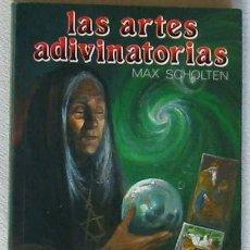 Libros de segunda mano: LAS ARTES ADIVINATORIAS - MAX SCHOLTEN - 1990 - 159 PÁGINAS. Lote 34708769