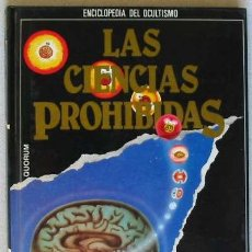 Libros de segunda mano: MAGIA: LOS PODERES SECRETOS - ENCICLOPEDIA DE OCULTIMO LAS CIENCIAS PROHIBIDAS - 1987. Lote 26559206
