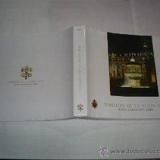 Libros de segunda mano: PABELLÓN DE LA SANTA SEDE EXPO ZARAGOZA 2008 MANUEL MONTEIRO DE CASTRO RM46832. Lote 23349521