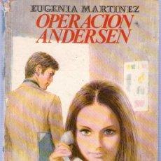 Libros de segunda mano: EUGENIA MARTINEZ. OPERACION ANDERSEN. EDITORIAL MOLINO. 24 X 15 CM. FALTA LOMO.. Lote 21510402
