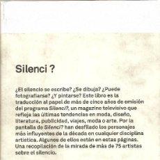 Libros de segunda mano: SILENCI? DE VARIOS AUTORES (TEXTOS EN CASTELLANO, CATALÁN E INGLÉS) (ACTAR). Lote 24491937