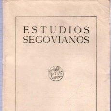 Libros de segunda mano: ESTUDIOS SEGOVIANOS. TOMO XVI NUMEROS 46 - 47. 1964. I - II. 25 X 18 CM.. Lote 21546140