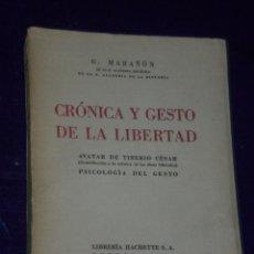 Libros de segunda mano: CRONICA Y GESTO DE LA LIBERTAD. AVATAR DE TIBERIO CÉSAR. PSICOLOGÍA DEL GESTO(1938). Lote 25325711