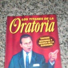 Libros de segunda mano: LOS TITANES DE LA ORATORIA - EDIBASA - PERU - RARA EDICION. Lote 21682239