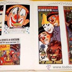Libros de segunda mano: CIEN AÑOS DE CIRCO EN ESPAÑA - AÑO 1986 - POR JOSE M. ARMERO - RAMON PERNAS - MIDE 32 X 26 CMS - 26. Lote 26379797
