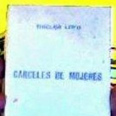 Libros de segunda mano: CARCELES DE MUJERES;SINCLAIR LEWIS;G.P. 1974. Lote 21875768
