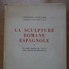 Libros de segunda mano: LA SCULPTURE ROMANE ESPAGNOLE. GAILLARD (GEORGES). Lote 21959599