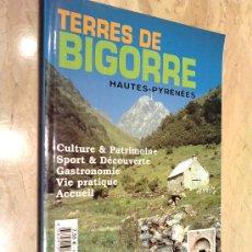 Libros de segunda mano: LIBRO FRANCÉS, TERRES DE BIGORRE, HAUTES - PYRÉNÉES, NUEVO, TAMAÑO 30 X 21, PESO 950 GR.. Lote 26246996