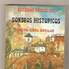 Libros de segunda mano: SONDEOS HISTÓRICOS .- JULIO CARO BAROJA. Lote 27320473