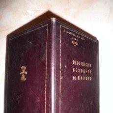 Libros de segunda mano: DECLARACION PESQUERA DE MADRID - AÑO 1954 - LUJOSA EDICION EN PIEL.. Lote 27344417