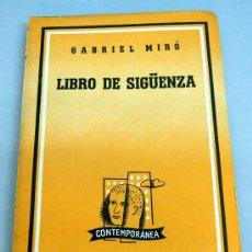 Libros de segunda mano: LIBRO DE SIGÜENZA GABRIEL MIRÓ ED LOSADA CONTEMPORÁNEA BUENOS AIRES 1962. Lote 21978810