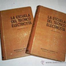 Libros de segunda mano: FUNDAMENTOS DE LA ELECTROTECNIA 2 TOMOS PROF. H. STAPELFELDT ELECTRICIDAD LABOR 1944 RM39812. Lote 27545390