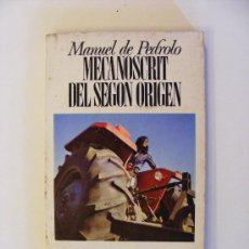 Libros de segunda mano: MECANOSCRIT DEL SEGON ORIGEN, MANUEL DE PEDROLO, EDICIONS 62, 1985. Lote 23490264