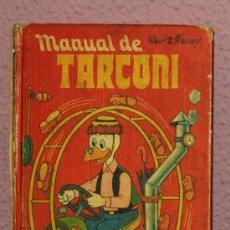 Libros de segunda mano: MANUAL DE TARCONI - ED. MONTENA 1977 - DISNEY. Lote 22145287