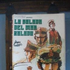 Libros de segunda mano: LA BALADA DEL MAR SALADO. AÑO 1978.. Lote 27590321