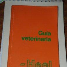 Libros de segunda mano: GUIA VETERINARIA HEEL DE INTRODUCCION A LAS ESPECIALIDADES HOMEOPATICAS. Lote 27612577