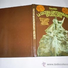 Libros de segunda mano: LA CULTURA CONTEMPORANEA EN CALALUNYA CATALUÑA 1888-1931 EDMON VALLES 1977 AB37974. Lote 22411334