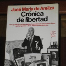Libros de segunda mano: CRONICA DE LIBERTAD. JOSE MARIA DE AREILZA. Lote 26582934