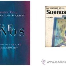 Libros de segunda mano: LOTE 2X1 PSICOLOGÍA. LOS SECRETOS DE LOS SUEÑOS / ENCICLOPEDIA DE SUEÑOS. (LOT 2 Y 3). Lote 26625580