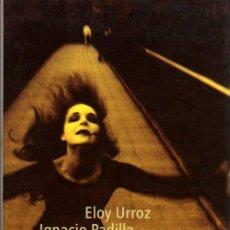 Libros de segunda mano: URROZ ELOY, PADILLA IGNACIO, VOLPI JORGE: TRES BOSQUEJOS DEL MAL. BARCELONA. 2000.. Lote 26250810