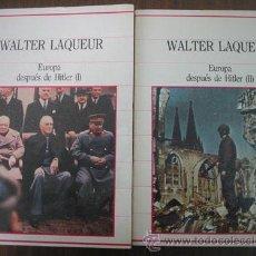 Libros de segunda mano: EUROPA DESPUÉS DE HITLER (2 VOLÚMENES). LAQUEUR, WALTER. 1985. SARPE. Lote 22423121