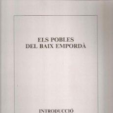 Libros de segunda mano: ELS POBLES DEL BAIX EMPORDA / MARUJA ARNAU. FIGUERES : ART-3, 1993. ED. 300 EX. 32X25CM.3 LITOG.SIG.. Lote 26672781