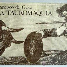 Libros de segunda mano: LA TAUROMAQUIA FRANCISCO DE GOYA ED GUSTAVO GILI 1974 ED FACSÍMIL 33 ESTAMPAS 1ª EDICIÓN. Lote 22509261