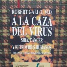 Libros de segunda mano: SIDA CANCER RETROVIRUS - 1995 - ROBERT GALLO M.D.. Lote 22559633