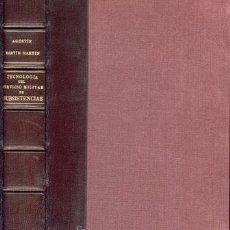 Libros de segunda mano: TECNOLOGÍA SERVICIO MILITAR SUBSISTENCIAS – AÑO 1949. Lote 26922963