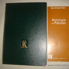 Libros de segunda mano: ANTOLOGIA DE FABULAS- CESAR ARMANDO GÓMEZ. Lote 27372009