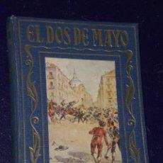 Libros de segunda mano: EL DOS DE MAYO, LA GLORIOSA JORNADA RELATADA A LA JUVENTUD POR JOSÉ BAEZA.. Lote 26266746