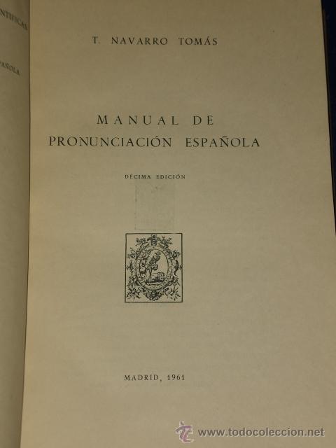 MANUAL DE PRONUNCIACIÓN ESPAÑOLA. (Libros de Segunda Mano - Ciencias, Manuales y Oficios - Otros)