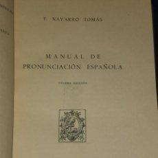 Libros de segunda mano: MANUAL DE PRONUNCIACIÓN ESPAÑOLA.. Lote 26266753