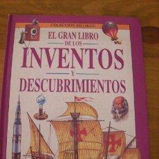 Libros de segunda mano: EL GRAN LIBRO DE LOS INVENTOS Y DESCUBRIMIENTOS - COLECCIÓN BILLIKEN - ARGENTINA - 1993. Lote 27591148