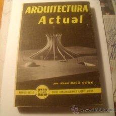 Libros de segunda mano: MONOGRAFÍA CEAC 1966. Nº27. ARQUITECTURA ACTUAL. Lote 27571231