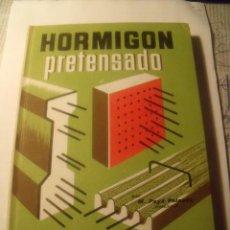 Libros de segunda mano: MONOGRAFÍA CEAC 1966. Nº38. HORMIGÓN PRETENSADO. Lote 27556232