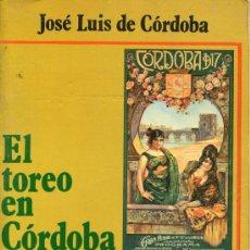 Libros de segunda mano: EL TOREO EN CORDOBA. Lote 25959726