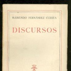 Libros de segunda mano: DISCURSOS. RAIMUNDO FERNANDEZ CUESTA. EDITORIAL NACIONAL. 1942.. Lote 57938760