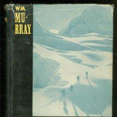 Libros de segunda mano: LA CONQUISTA DEL EVEREST. W.H. MURRAY. 1956.. Lote 23033797