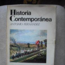 Libros de segunda mano: HISTORIA CONTEMPORANEA DE ANTONIO FERNANDEZ EDITORIAL VICENS-VIVES. Lote 64975794