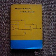 Libros de segunda mano: WSEWOLOD WARZANSKYJ POLISCUK. MÉTODOS DE SÍNTESIS DE REDES LINEALES. PRIMERA EDICIÓN 1975.. Lote 194510520