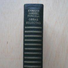 Libros de segunda mano: OBRAS SELECTAS DE ENRIQUE JARDIEL PONCELA. Lote 24716060