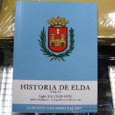 Libros de segunda mano - HISTORIA DE ELDA / ALBERTO NAVARRO PASTOR / OBRA COMPLETA TRES TOMOS - ALICANTE 1981 - 23244742