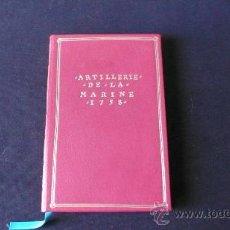 Libri di seconda mano: ARTILLERIE DE LA MARINE 1758 (ARTILLERÍA DE MARINA, BUQUE, MARINA A VELA Y MADERA). Lote 23255576