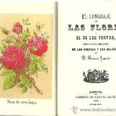 Libros de segunda mano: EL LENGUAJE DE LAS FLORES...LAS FRUTAS...LAS PIEDRAS..LOS COLORES...PAÑUELO...ABANICO * FACSÍMIL *. Lote 223914732