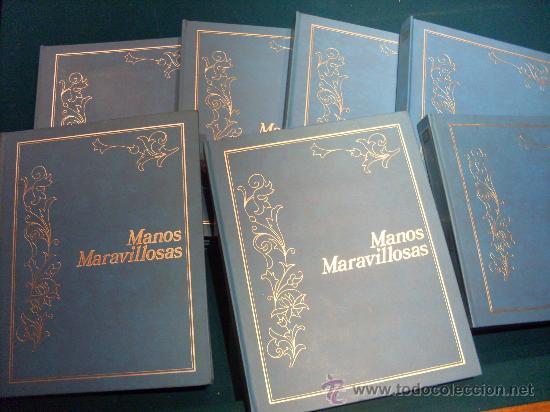 MANOS MARAVILLOSAS . COLECCION COMPLETA EN 7 TOMOS (RESERVADO) (Libros de Segunda Mano - Bellas artes, ocio y coleccionismo - Otros)
