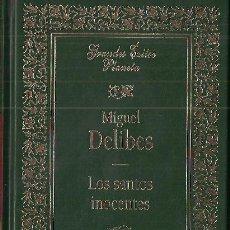 Libros de segunda mano: MIGUEL DELIBES LOS SANTOS INOCENTES ED. PLANETA 1994 1ª EDICIÓN COLEC GRANDES ÉXITOS PLANETA DE LUJO. Lote 23373367