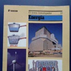 Libros de segunda mano: ENERGIA - EL JOVEN INVESTIGADOR Nº 13 - TERRY JENNINGS - EDICIONES SM. Lote 23530166